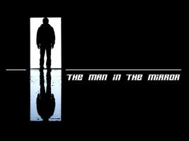 'The Man in the Mirror'