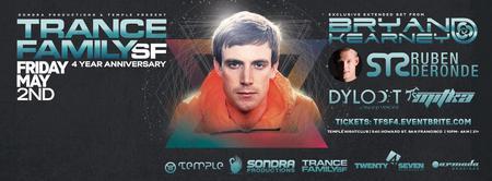 TranceFamily SF 4 Year Anniversary w/ Bryan Kearney &...