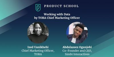 How to Be a Data Driven PM by TORA Chief Marketing Offi...