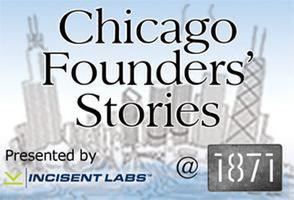 Chicago Founders' Stories @1871 with Eric Lunt,...