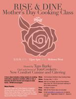 Rise & Dine-Mother's Day Cooking Class