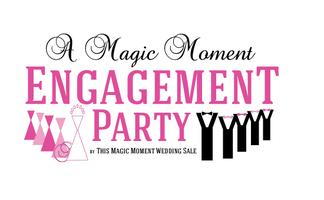 A Magic Moment Engagement Party