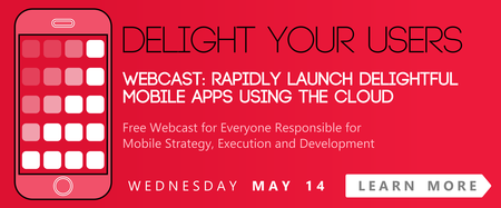 Rapidly Launch Delightful Mobile Apps using the Cloud