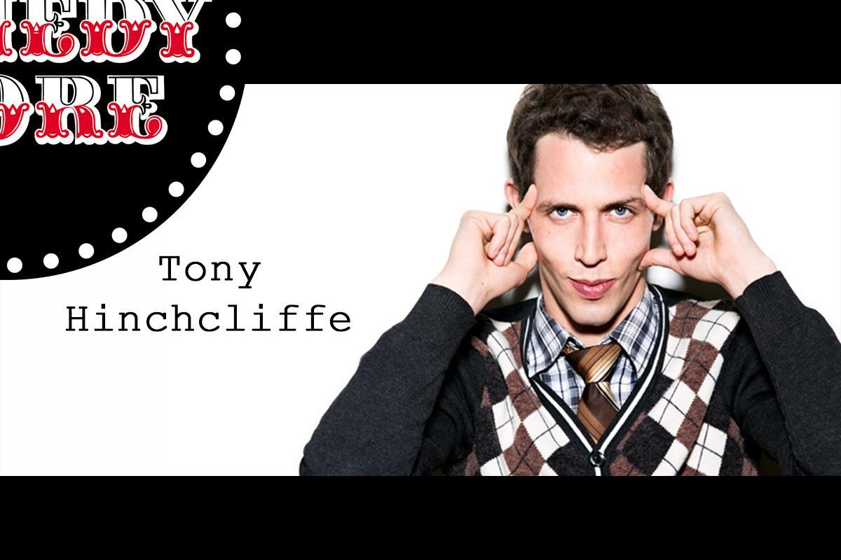 Tony Hinchcliffe - Friday - 9:45 pm