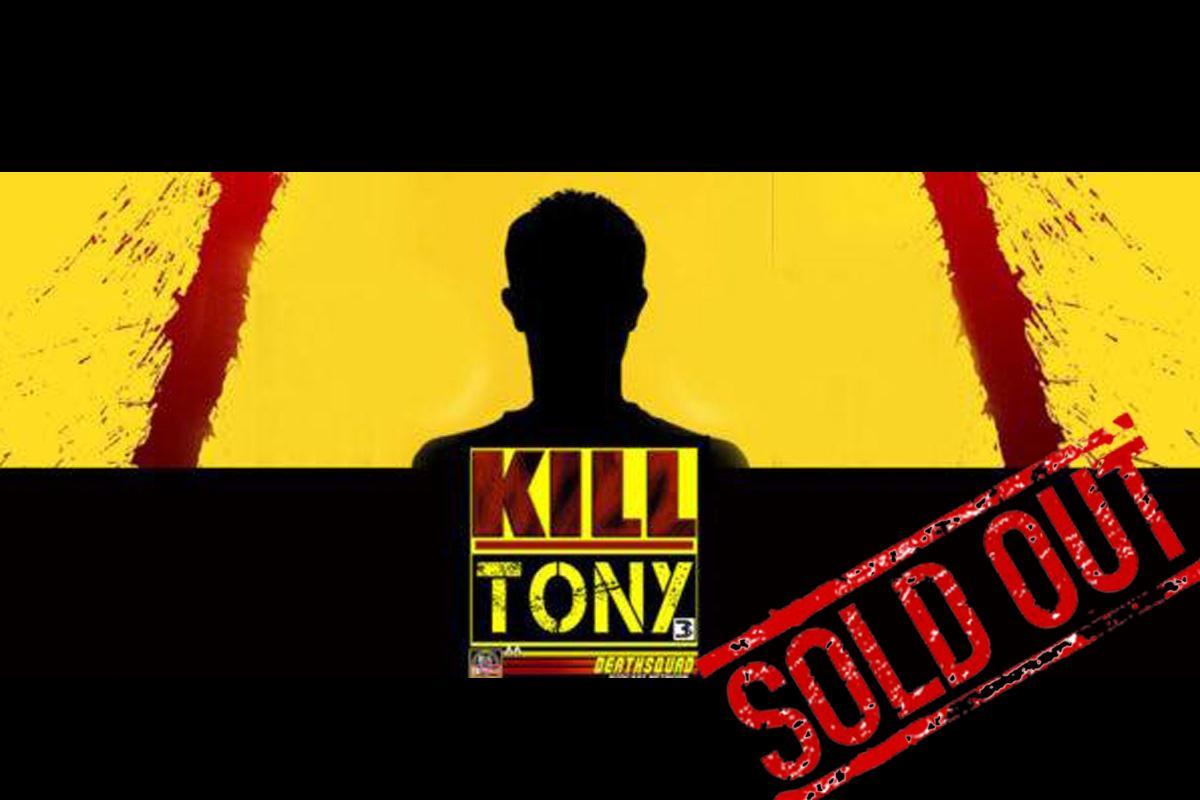 KILL TONY - Sunday   7:30pm  SOLD OUT