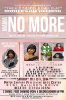 Gospel Stage Play: Mama No More
