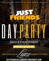 Just Friends ATL Day Party @Luv2