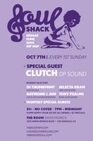 SOUL SHACK | Reggae Funk Soul Hip Hop | Every 1st Sunday
