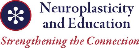 Neuroplasticity and Education: Strengthening the...
