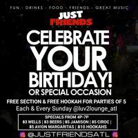Just Friends ATL Sundays Free Birthday Setions