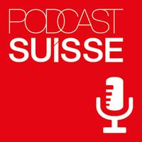 Podcast Suisse: 1er anniversaire