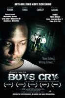Boys Cry   Anti-Bullying Movie Screening