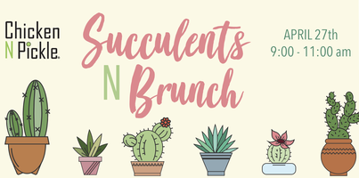 Succulents N Brunch