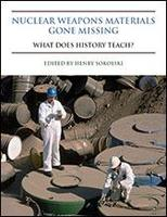 Nuclear Weapons Materials Gone Missing: What Does...