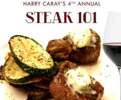 HARRY CARAY'S 4TH ANNUAL STEAK 101 DINNER