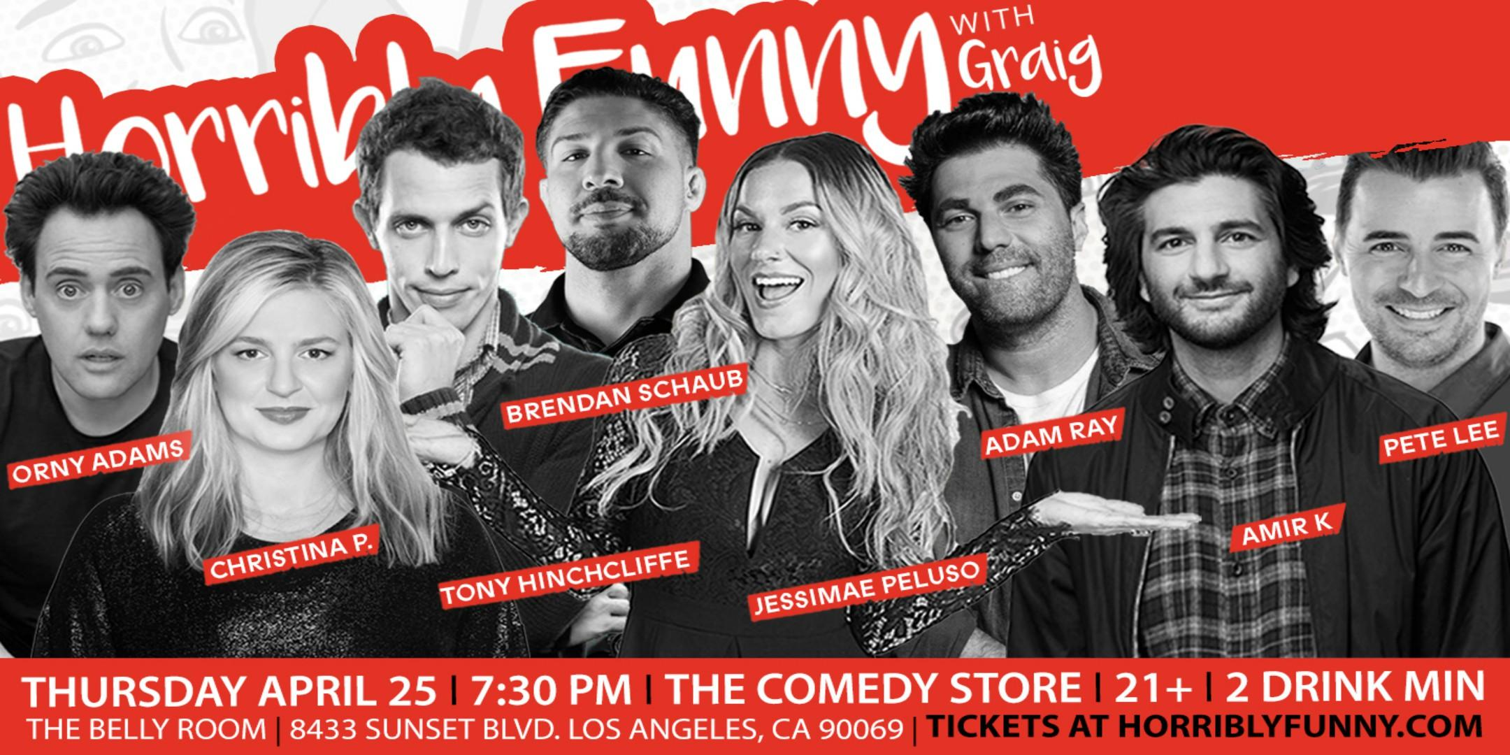 Horribly Funny - Brendan Schaub, Christina P., Orny Adams, Tony Hinchcliffe