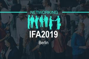 IFA2019 Berlin / Networking by 100AM