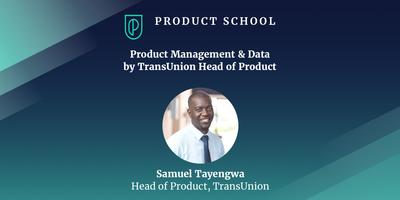 Product Management & Data by TransUnion Head of Product