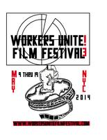 Program 6: Workers Unite Film Festival