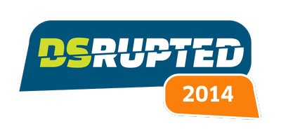 DSrupted 2014: The Conference On Disruptive Technology...