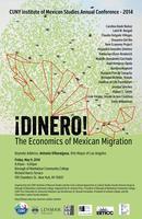 ¡Dinero! The Economics of Mexican Migration