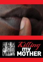Killing My Mother - Storytelling Performance (The...