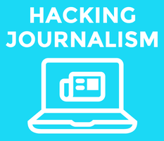 Hacking Journalism: Rethink how we create,...