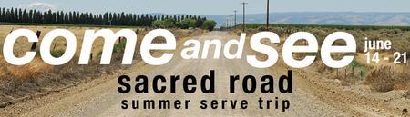 Sacred Road Serve Trip 2014