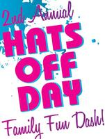 Second Annual Hats Off Day Family Fun Dash!