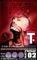 Kinda Super Disco present 25 years with DJ T.