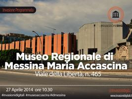 #INVASIONIDIGITALI al Museo Regionale di Messina...