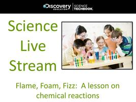 May '14 Science Live Stream: Flame, Foam and Fizz