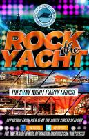 Rock the Yacht- Tuesday Night Party Cruise