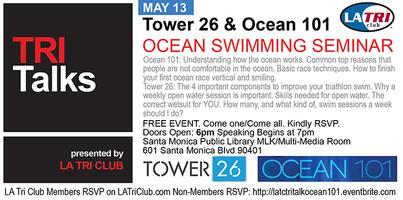 LA Tri Club Tri Talks : Swimming with Tower 26 & Ocean...