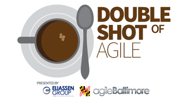 Agile Baltimore - Double Shot of Agile
