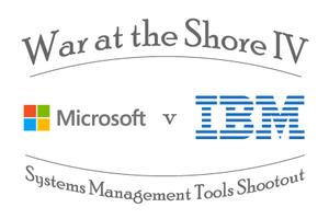 War at the Shore IV: Systems Management Tools Shootout...