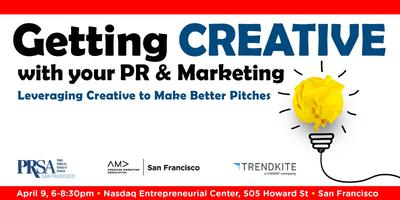 Getting with your PR & Marketing: Leveraging Creative...