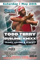 Sugar Groove Pres Todd Terry - May 24th