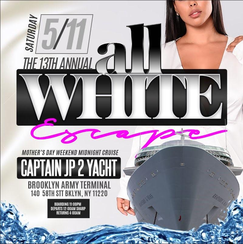 All white Midnight boat ride Mother's day weekend