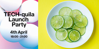 TECH-quila Launch Party!