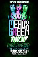 TRAP CITY ft MEAUX GREEN + TINCUP
