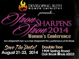Developing Ruth Presents: Iron Sharpens Iron 2014