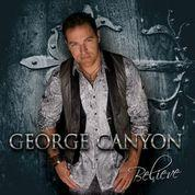 George Canyon Believe Tour - Windsor, NS