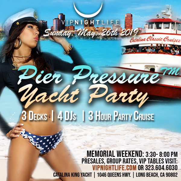 Long Beach Pier Pressure Memorial Sunday Yacht Party