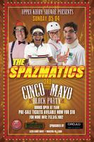 3rd Annual Spazmatics Cinco de Mayo Sunday Upper Kirby...