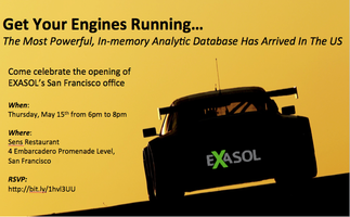 Get Your Engines Running... EXASOL San Francisco...