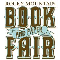30th Rocky Mountain Book & Paper Fair