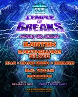 LABA presents TEMPLE OF BREAKS - MAY 16th