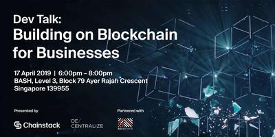 Dev Talk: Building on Blockchain for Businesses