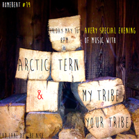 Homebeat #19 : Arctic Tern & My Tribe Your Tribe